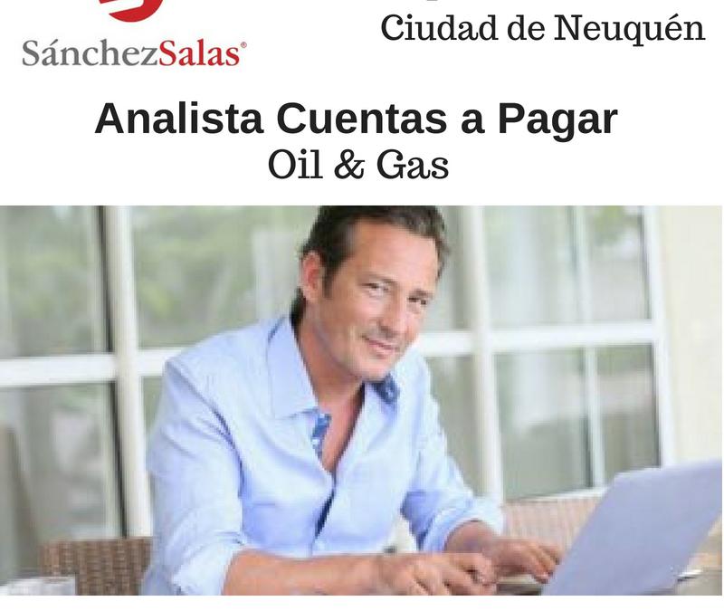 ANALISTA CUENTAS A PAGAR Oil & Gas